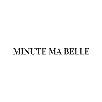 Minute ma belle